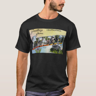 Greetings from Chattanooga Tennesee T-Shirt