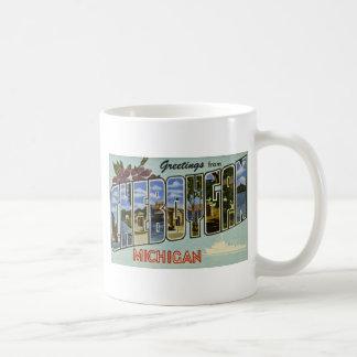 Greetings from Cheboygan Michigan! Coffee Mug