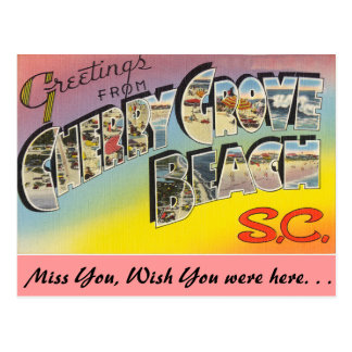 Greetings from Cherry Grove Beach Postcard