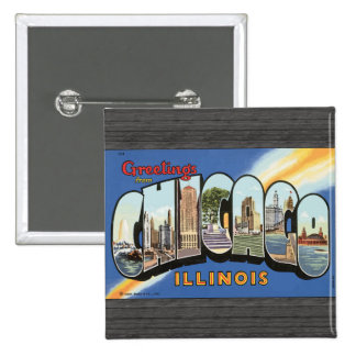 Greetings From Chicago Illinois, Vintage Button