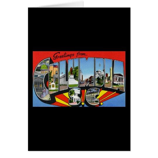 Greetings from Columbia South Carolina Card