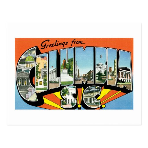 Greetings from Columbia, South Carolina! Postcard