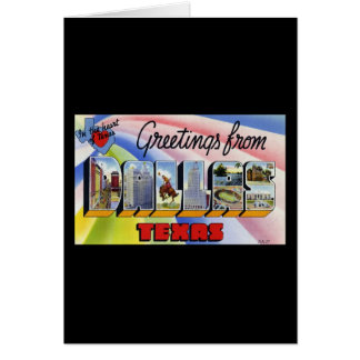 Greetings from Dallas Texas Card