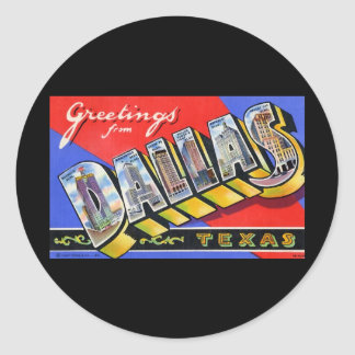 Greetings from Dallas Texas Classic Round Sticker