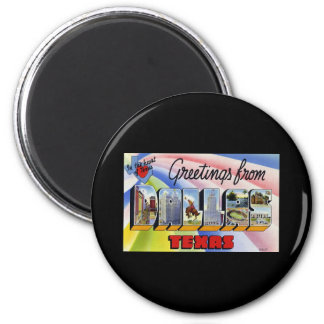 Greetings from Dallas Texas 2 Inch Round Magnet