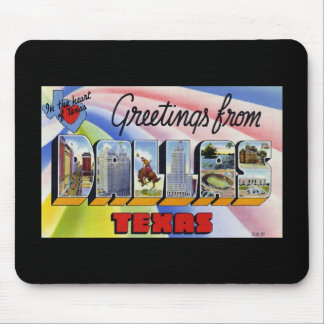 Greetings from Dallas Texas Mousepad