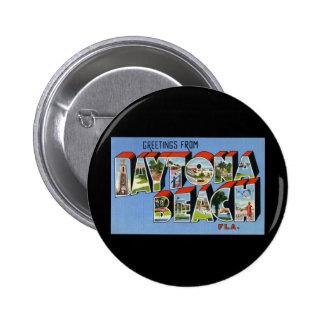 Greetings from Daytona Beach Florida Pins