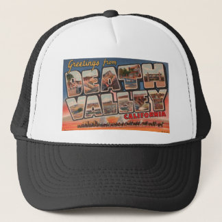 Greetings from DEATH VALLEY! Trucker Hat