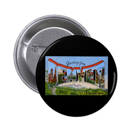 Greetings from Denver Colorado 2 Inch Round Button