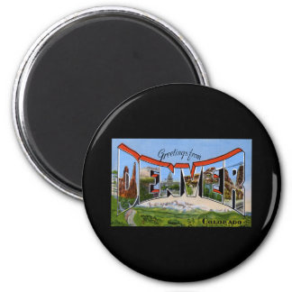 Greetings from Denver Colorado 2 Inch Round Magnet