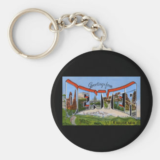 Greetings from Denver Colorado Basic Round Button Keychain