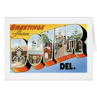 Greetings from Dover, Delaware! Greeting Card