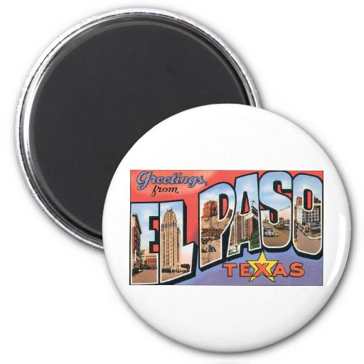 Greetings from El Paso, Texas! 2 Inch Round Magnet