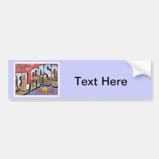 Greetings From EL Paso,Texas Bumper Sticker