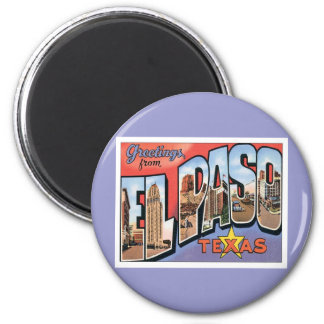 Greetings From EL Paso,Texas Magnet