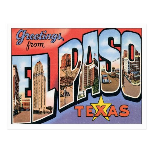 Greetings From EL Paso,Texas Post Cards