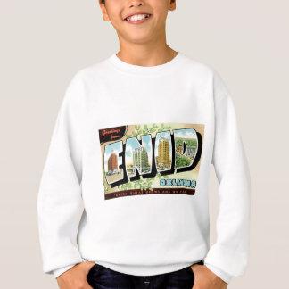 Greetings from Enid, Oklahoma! Sweatshirt