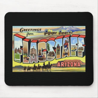 Greetings from Flagstaff Arizona Mouse Pad