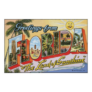 """Greetings From Florida """"The Land Of Sunshine"""", Vin Poster"""
