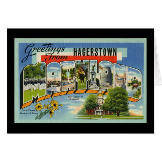 Greetings from Hagertown Maryland Card