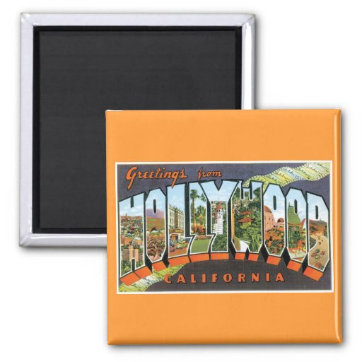 Greetings from Hollywood! Fridge Magnet