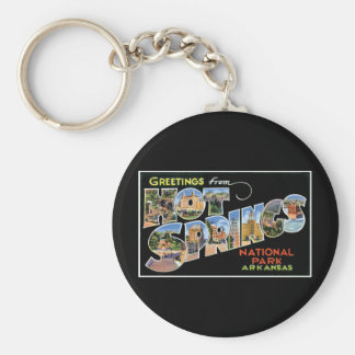 Greetings from Hot Springs! Keychain