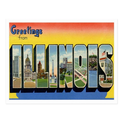 Greetings From Illinois Post Cards