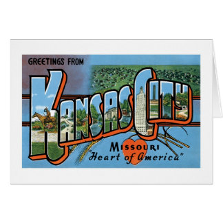 Greetings from Kansas City! Card
