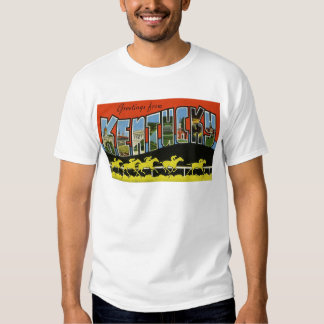 Greetings from Kentucky T Shirt
