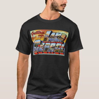 Greetings from Lake George New York T-Shirt