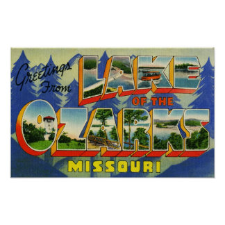 Greetings from Lake of the Ozarks Missouri Poster