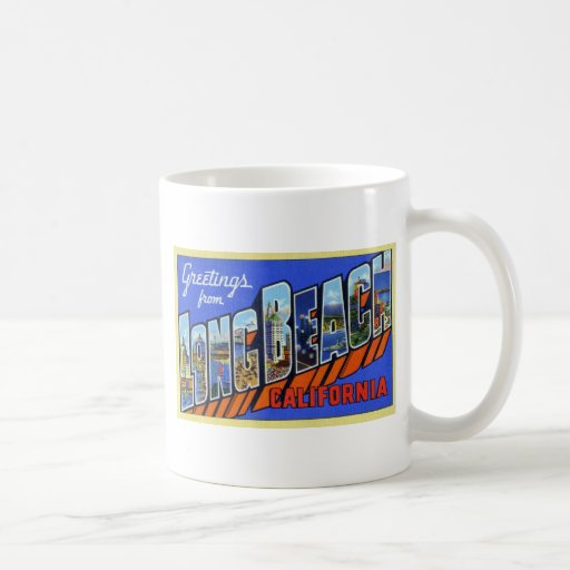 Greetings from Long Beach California Classic White Coffee Mug