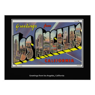 Greetings from Los Angeles California Poster
