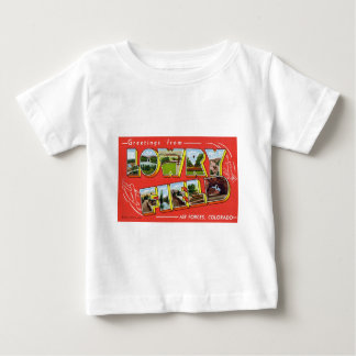 Greetings from Lowry Field Colorado Baby T-Shirt