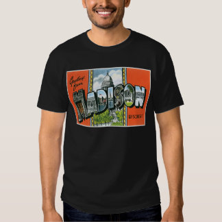 Greetings from Madison, Wisconsin! T-shirt