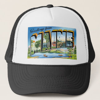 Greetings from Maine! Trucker Hat