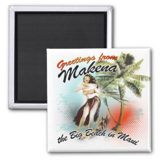 greetings from makena 2 inch square magnet