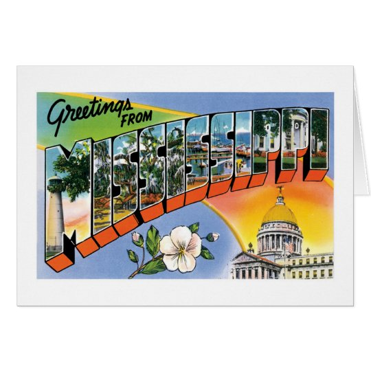 Greetings from Mississippi! Card