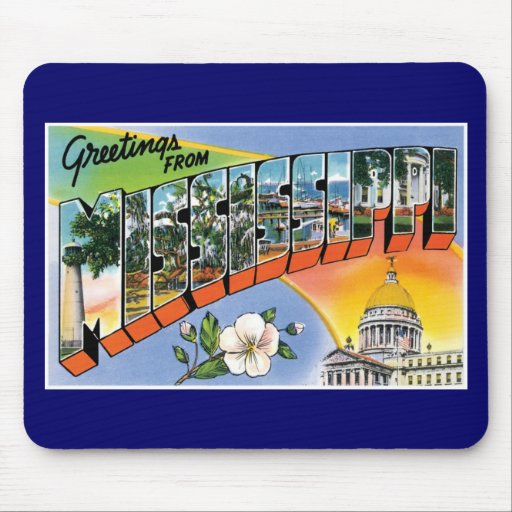 Greetings from Mississippi! Mouse Pad