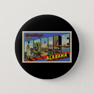Greetings from Mobile Alabama Button