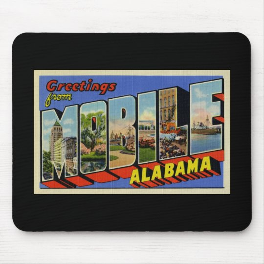 Greetings from Mobile Alabama Mouse Pad