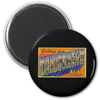 Greetings from Montgomery Alabama 2 Inch Round Magnet
