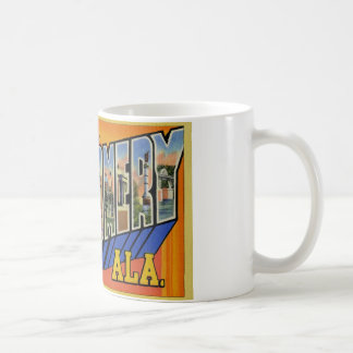 Greetings from Montgomery Alabama Classic White Coffee Mug