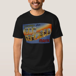 Greetings from Old Orchard Maine T-shirt