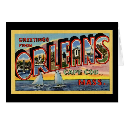 Greetings from Orleans Massachusetts Card