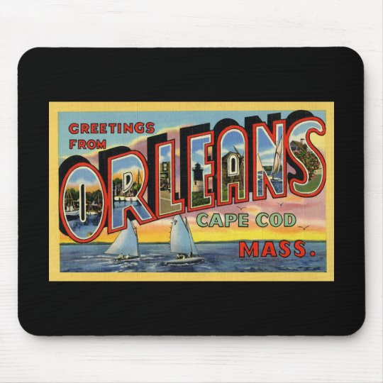 Greetings from Orleans Massachusetts Mouse Pad