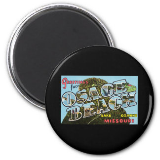 Greetings from Osage Beach Missouri 2 Inch Round Magnet