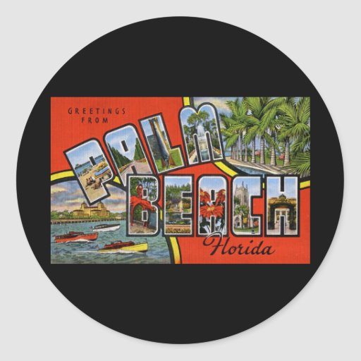 Greetings from Palm Beach Florida Classic Round Sticker