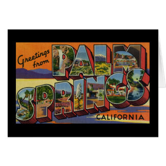 Greetings from Palm Springs California Card