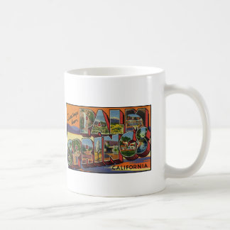 Greetings from Palm Springs California Coffee Mug
